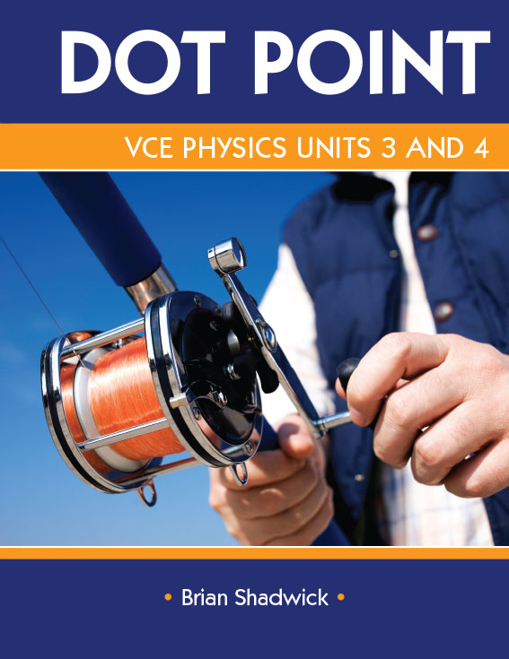 DotPoint VCE Physics U3and4